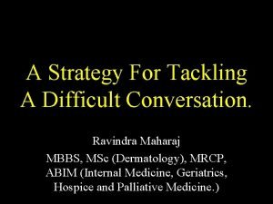 A Strategy For Tackling A Difficult Conversation Ravindra