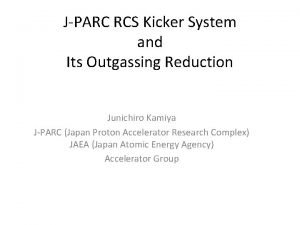 JPARC RCS Kicker System and Its Outgassing Reduction
