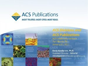 ACS Divisions and ACS Publications ACS Leadership Institute