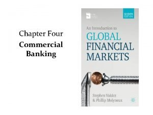 Chapter Four Commercial Banking Retail Banking Money banking
