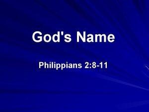 Gods Name Philippians 2 8 11 1 Etymology