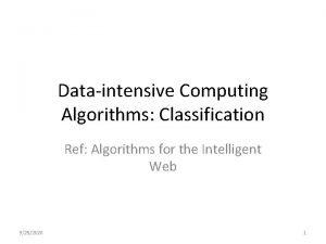 Dataintensive Computing Algorithms Classification Ref Algorithms for the