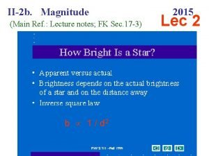 II2 b Magnitude Main Ref Lecture notes FK