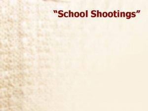 School Shootings Boys Will Be Boys Exploring the