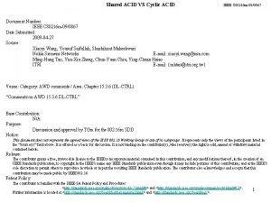 Shared ACID VS Cyclic ACID IEEE C 80216