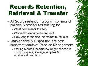 Records Retention Retrieval Transfer A Records retention program