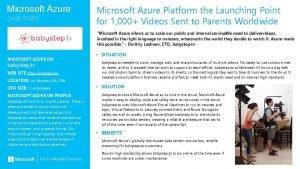 Microsoft Azure CASE STUDY Microsoft Azure Platform the