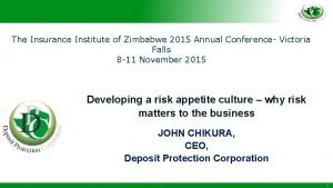 The Insurance Institute of Zimbabwe 2015 Annual Conference