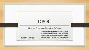 DPOC Doena Pulmonar Obstrutiva Crnica Turma A Integral