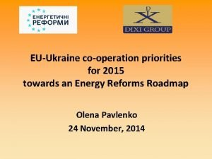 EUUkraine cooperation priorities for 2015 towards an Energy