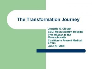 The Transformation Journey Jeanette G Clough CEO Mount