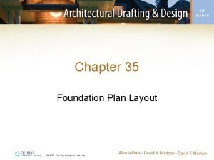 Chapter 35 Foundation Plan Layout Introduction Foundation plan