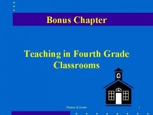 Bonus Chapter Teaching in Fourth Grade Classrooms Warner