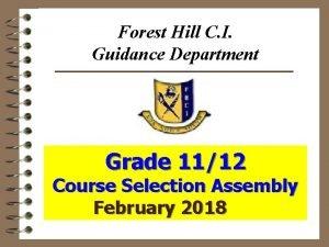 Forest Hill C I Guidance Department Grade 1112