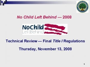 No Child Left Behind 2008 Technical Review Final