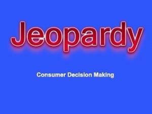 Consumer Decision Making 4 H Consumer Education CDM