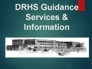 DRHS Guidance Services Information The Role of Guidance
