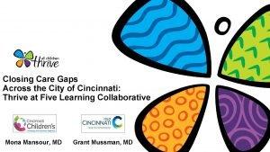 Closing Care Gaps Across the City of Cincinnati