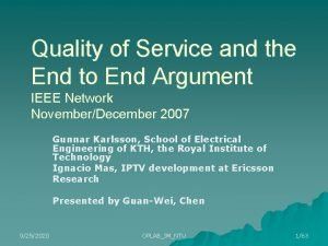 Quality of Service and the End to End