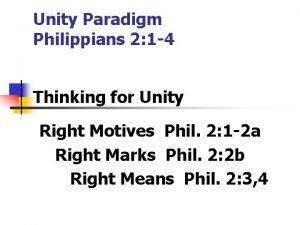Unity Paradigm Philippians 2 1 4 Thinking for
