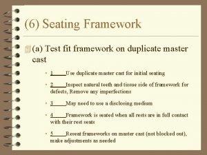6 Seating Framework 4 a Test fit framework
