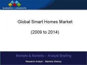 Global Smart Homes Market 2009 to 2014 Markets