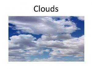 Clouds Clouds 1 Rain Go to Ocean 2