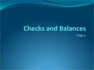 Checks and Balances Unit 7 Founding Fathers Wisdom