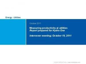 Energy Utilities October 2011 Measuring productivity at utilities