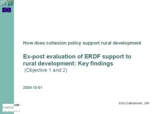 How does cohesion policy support rural development Expost