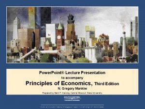 Power Point Lecture Presentation to accompany Principles of