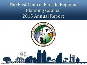 The East Central Florida Regional Planning Council 2015