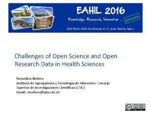 Challenges of Open Science and Open Research Data