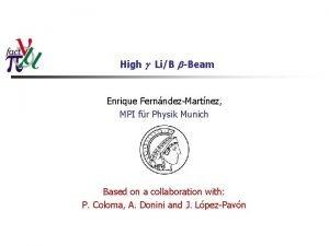 High g LiB bBeam Enrique FernndezMartnez MPI fr