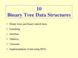 10 Binary Tree Data Structures Binary trees and