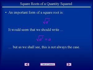 Square Roots of a Quantity Squared An important