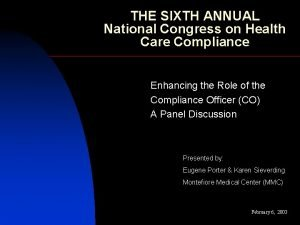 THE SIXTH ANNUAL National Congress on Health Care