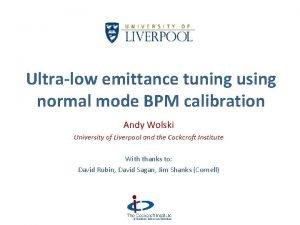 Ultralow emittance tuning using normal mode BPM calibration