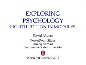EXPLORING PSYCHOLOGY EIGHTH EDITION IN MODULES David Myers