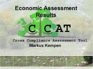 Economic Assessment Results Markus Kempen Economic Effects EU