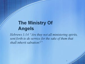 The Ministry Of Angels Hebrews 1 14 Are