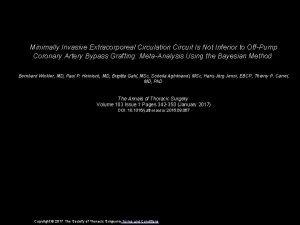 Minimally Invasive Extracorporeal Circulation Circuit Is Not Inferior