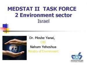 MEDSTAT II TASK FORCE 2 Environment sector Israel