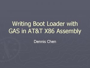 Writing Boot Loader with GAS in ATT X