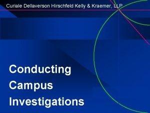 Curiale Dellaverson Hirschfeld Kelly Kraemer LLP Conducting Campus