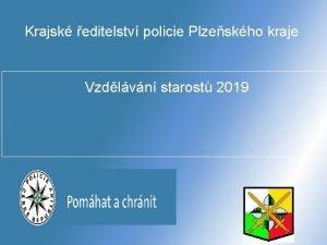 Krajsk editelstv policie Plzeskho kraje Vzdlvn starost 2019
