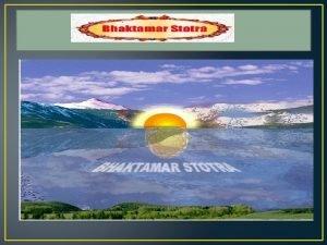 Intro Bhaktamar stotra is gem of devotional literature