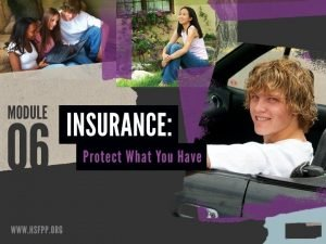 Selecting Insurance SELECT INSURANCE FOR A SPECIFIC CIRCUMSTANCE