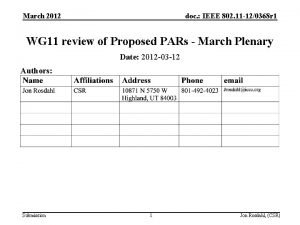 March 2012 doc IEEE 802 11 120368 r