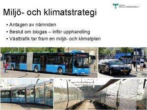 Milj och klimatstrategi Antagen av nmnden Beslut om